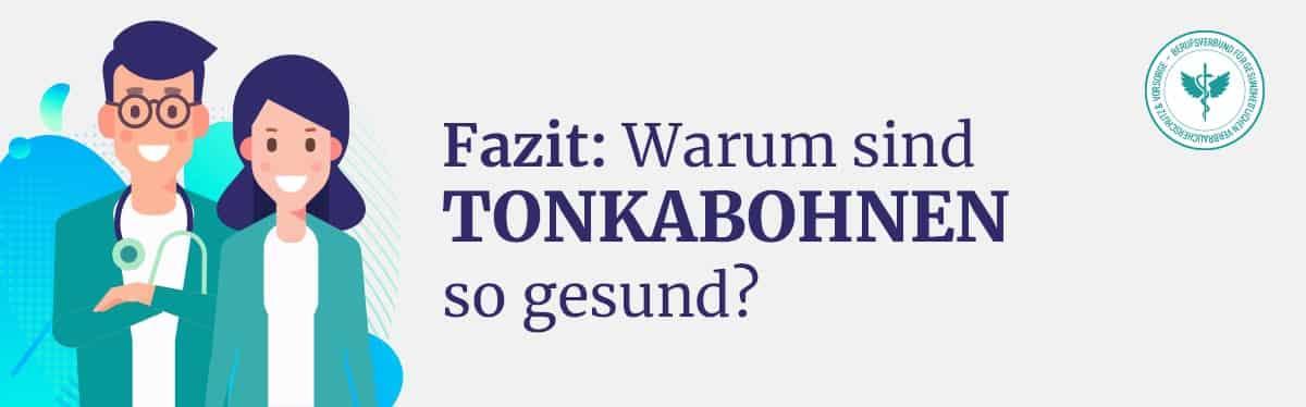 Fazit Tonkabohne