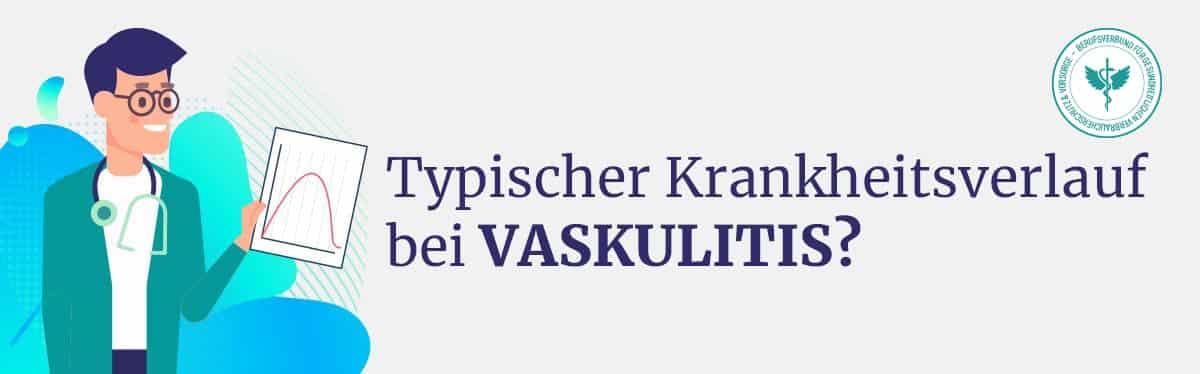 Krankheitsverlauf Vaskulitis