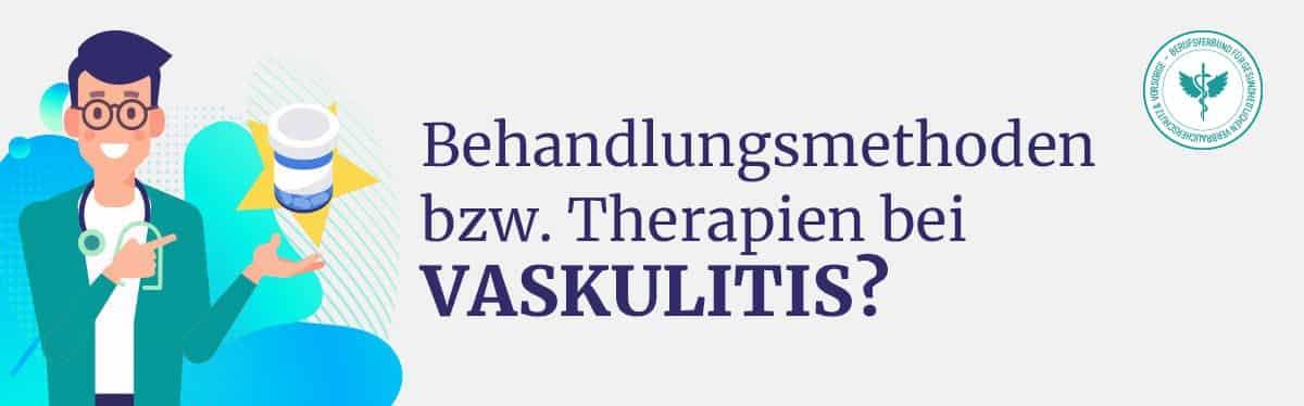 Behandlung Therapie Vaskulitis