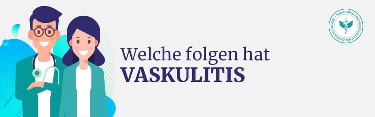 Folgen von Vaskulitis
