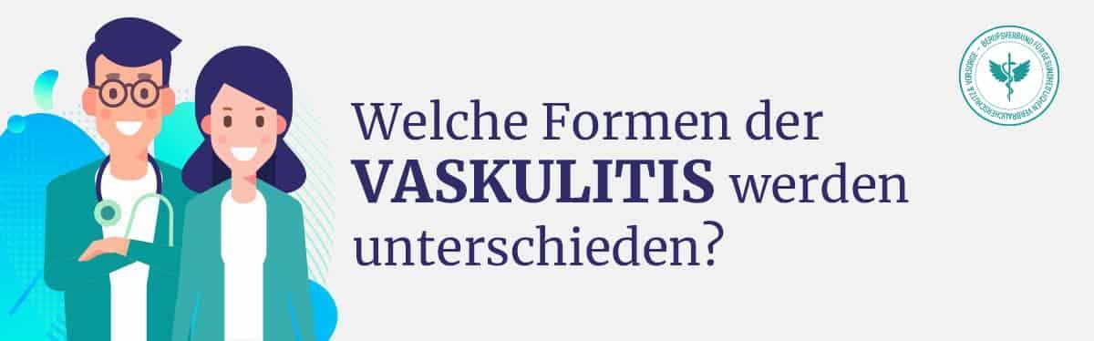 Unterschiedliche Formen Vaskulitis