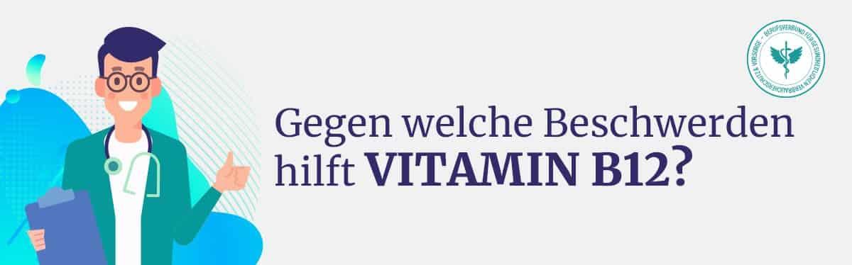 Hilft Vitamin B12