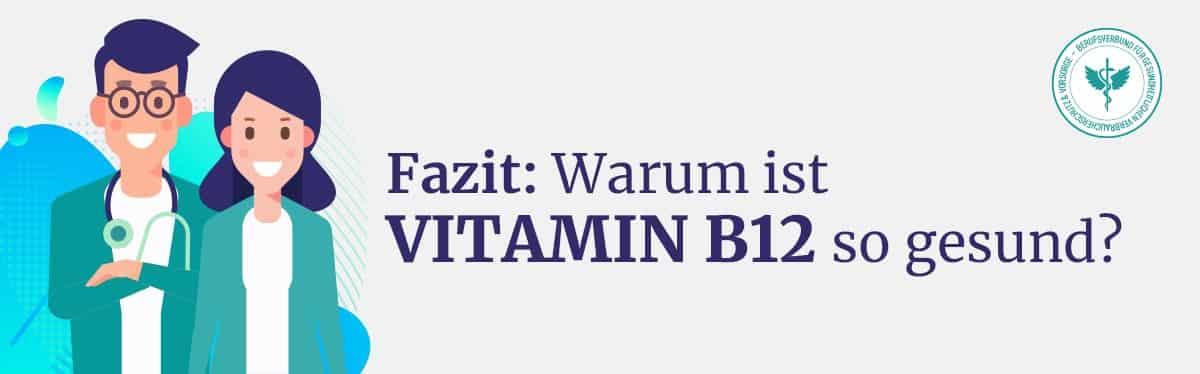 Fazit Vitamin B12