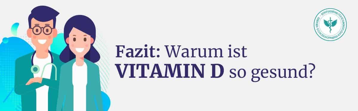 Fazit Vitamin D