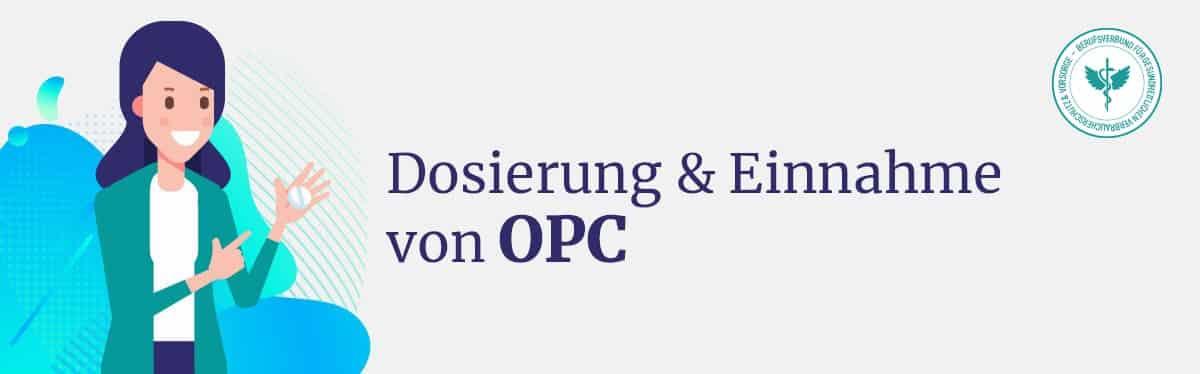 Dosierung & Einnahme von OPC