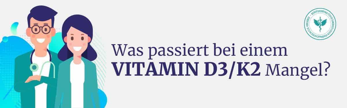 Vitamin D3 K2 Mangel