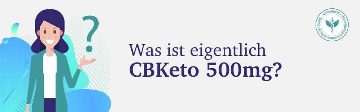 Was ist CBKeto 500 mg